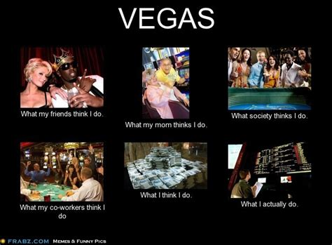 Vegas Meme - 8 best meme images on pinterest