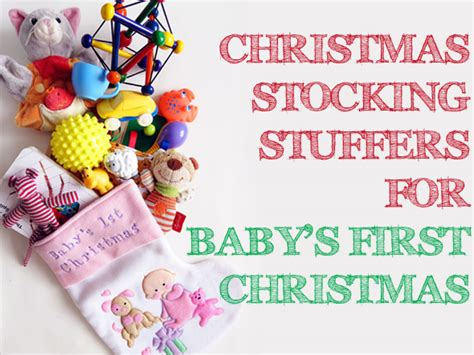 christmas stocking stuffer ideas for baby s first