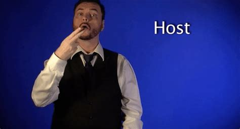 Host Gif | sign language host gif by sign with robert find share on giphy