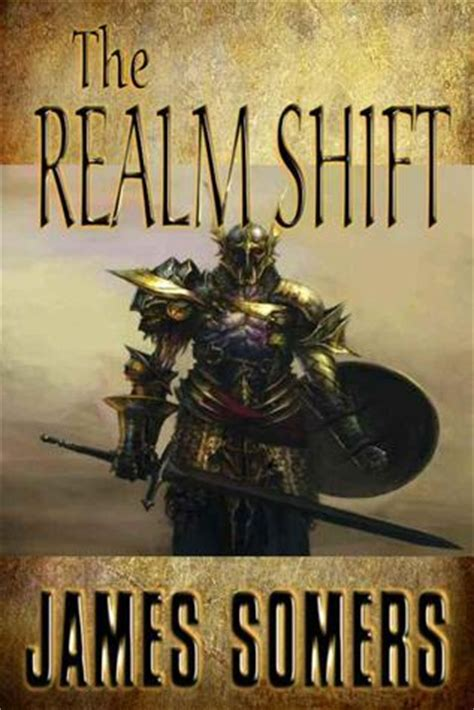 the realm shift the realm shift realm shift trilogy 1 by somers
