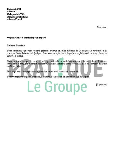 Exemple De Lettre Facture Impayée Lettre De Relance Amiable Suite 224 Un Impay 233 Pratique Fr