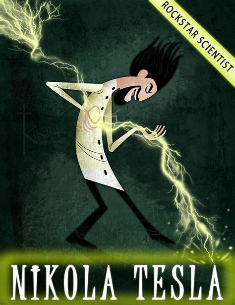 Nikola Tesla Science Nikola Tesla Rockstar Scientist Shiny Stuff