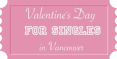 valentines in vancouver s day for singles in vancouver 187 vancouver