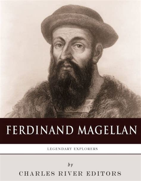 film about ferdinand magellan legendary explorers the life and legacy of ferdinand