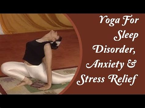 yoga relax tutorial yoga for insomnia sleep disorder relaxation anxiety