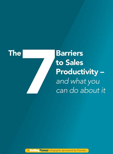 you to do what barriers the 7 barriers to sales productivity and what you can do about it