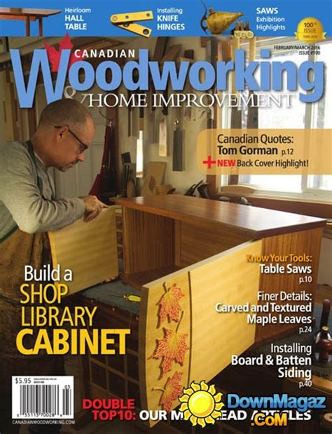 Canadian Woodworking Amp Home Improvement 100 February