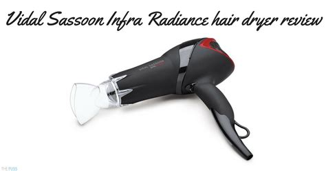 vidal sassoon infra radiance diffuser hair dryer review