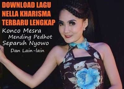 download mp3 nella kharisma bidadari kesleo lagu bagus