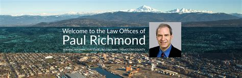 Whatcom County District Court Records Paul Richmond Office Attorney At In Bellingham Washington I Am Available To