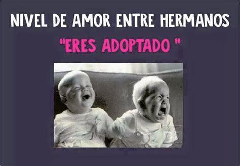 imagenes muy graciosas para hermanas los graciosos memes que recuerdan el amor y odio entre