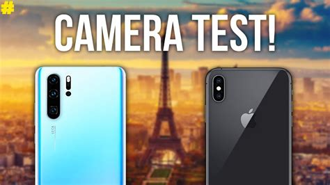 huawei p30 pro vs apple iphone xs max ultimate comparison