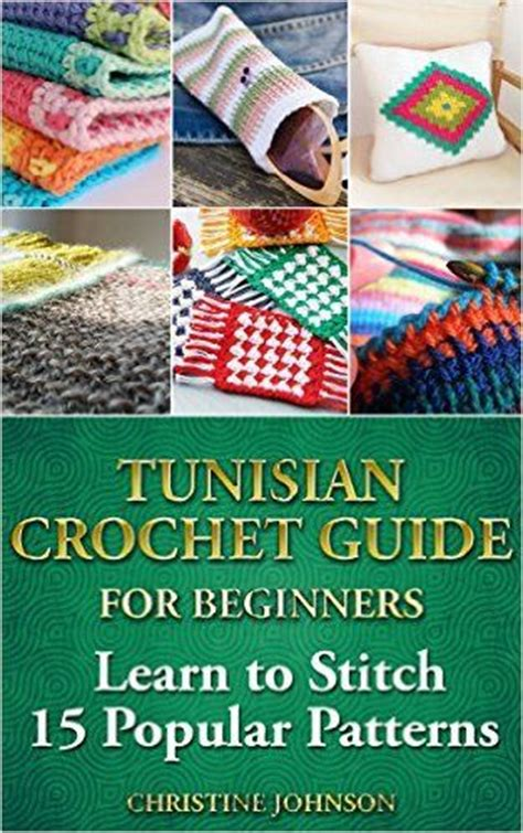 Crocheting A Blanket For Dummies by Crochet For Dummies Tunisian Crochet And Crochet For
