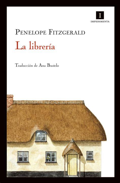 la libreria el libro de los viernes la librer 237 a pen 233 lope fitzgerald