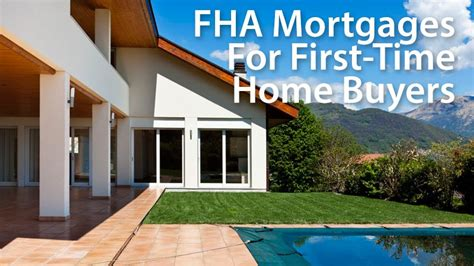 fha loans the mortgage time home buyers