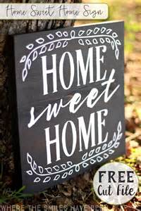 home signs home sweet home sign with free cut file
