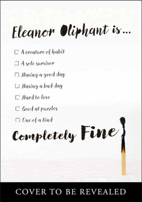eleanor oliphant is completely 0008172110 eleanor oliphant is completely fine by gail honeyman reviews discussion bookclubs lists
