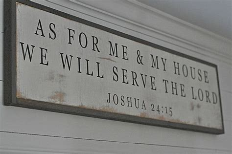as for me and my house as for me and my house we will serve the lord