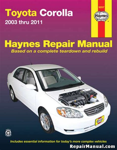 haynes toyota corolla 2003 2011 auto repair manual