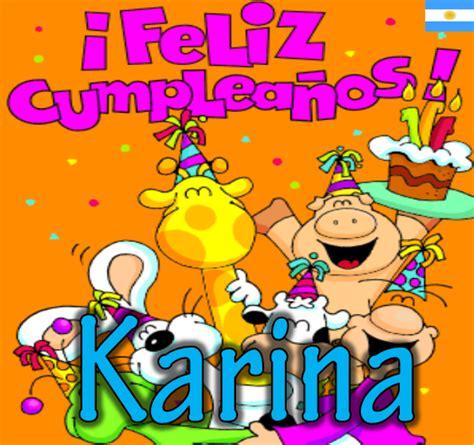 imagenes de amor para karina feliz cumplea 241 os kary