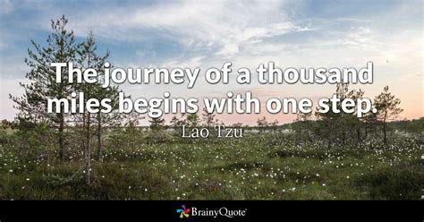 the journey of a thousand begins with one step
