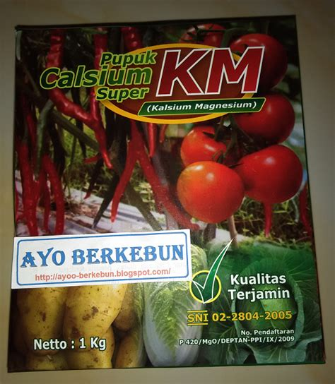 pupuk calsium km kalsium magnesium ayo berkebun