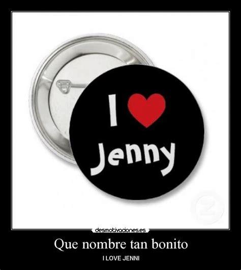 imagenes que digan jennifer nombre jenny imagui