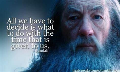 gandalf time quote gandalf quotes quotesgram
