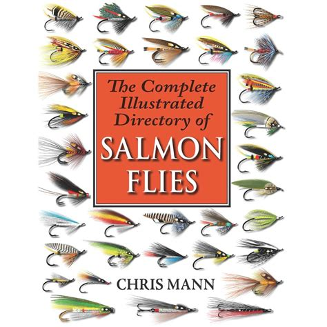 the complete illustrated encyclopedia of saints an authoritative guide to the lives and works of 500 saints with expert commentary and 500 beautiful paintings statues and icons books the complete illustrated directory of salmon flies book