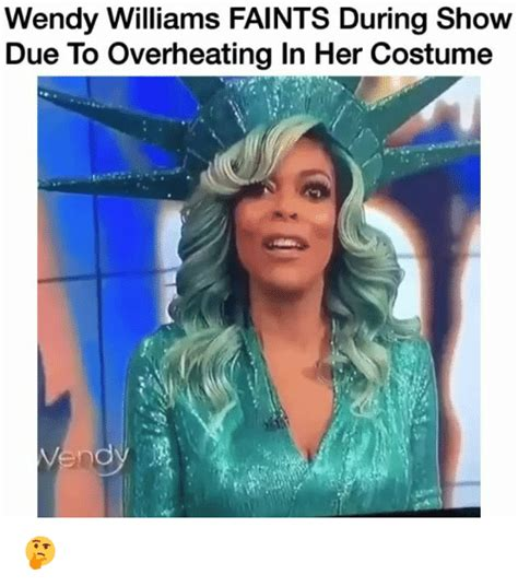 Wendy Williams Memes - wendy williams faints during show due to overheating in