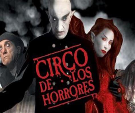 circo horrores entradas entradas circo de los horrores taquilla