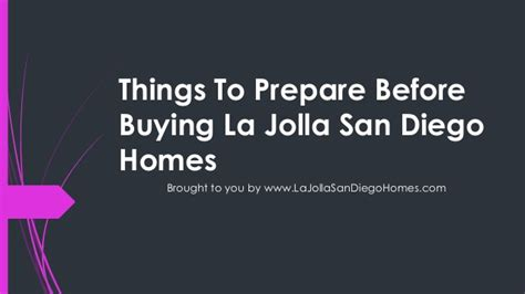 things to prepare before buying la jolla san diego homes