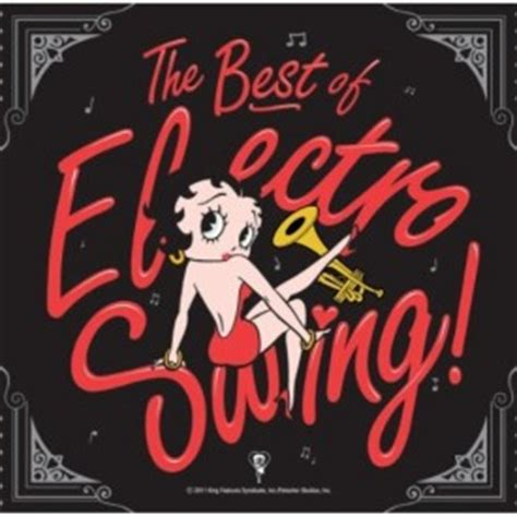 best of electro swing the best of electro swing sweet tooth