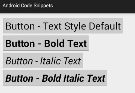android xml layout bold text how to set button text style bold and italic in android