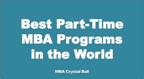 Or Part Time Mba by Best Part Time Mba Programs In The World Mba
