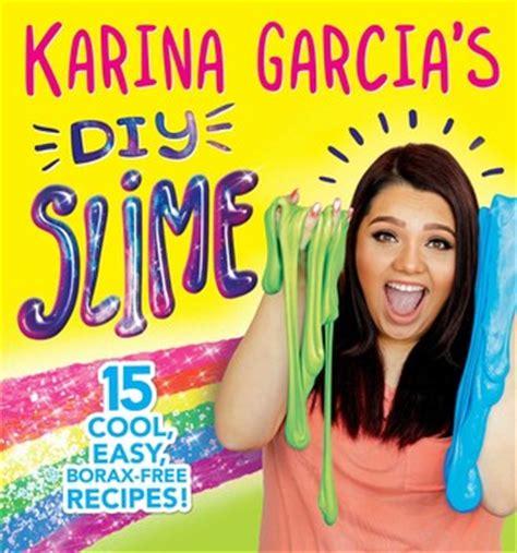 karina garcia's diy slime | book by karina garcia