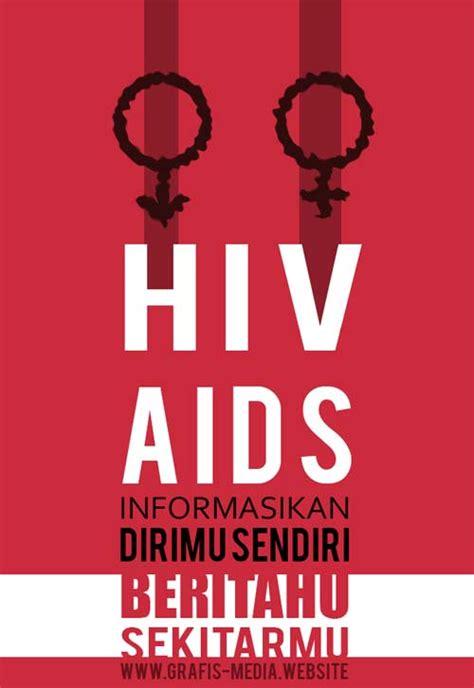 film dokumenter tentang hiv aids 12 contoh poster dan slogan hiv aids kreatif grafis media