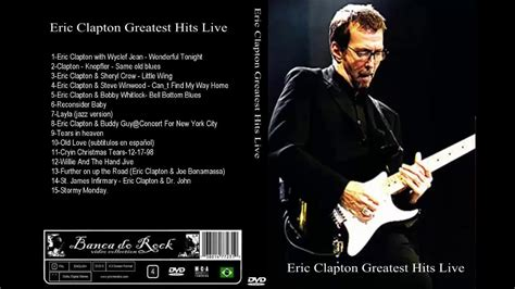 eric clapton best songs eric clapton best of collection eric clapton songs