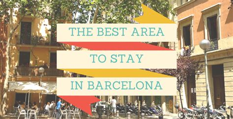 barcelona the best of barcelona for stay travel books best area to stay in barcelona meet my barcelona meet