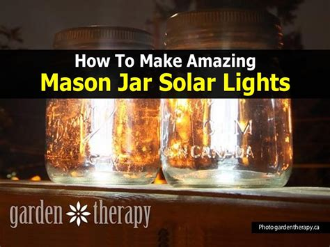 How To Make Mason Jar Solar Lights Easy Diy Project How To Build A Solar Light