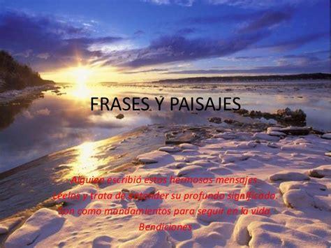 imagenes de paisajes bonitos con frases frases y paisajes