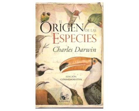 libro el origen de la los mejores libros de divulgaci 243 n cient 237 fica de la historia el origen de las especies