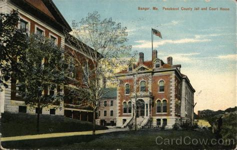 Penobscot County Arrest Records Penobscot County And Court House Bangor Me Postcard