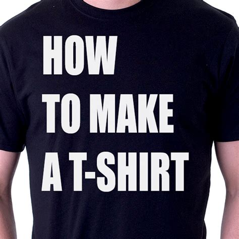 How To Make A T Shirt Out Of Paper - how to make a tshirt best american tees