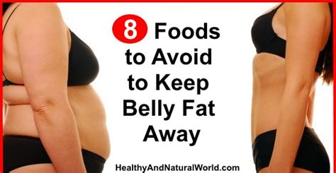 Whole Foods To Keep Away by 8 Foods To Avoid To Keep Belly Away