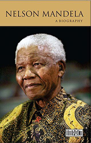 the biography of nelson mandela buy nelson mandela a biography book online at low prices
