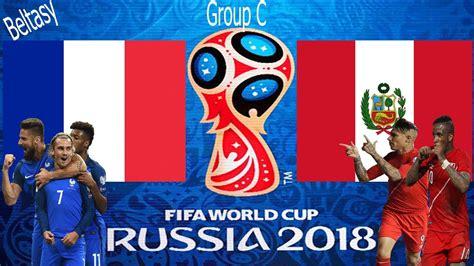 Francia Vs Peru Fifa 18 Vs Peru Gameplay Fifa World Cup 2018