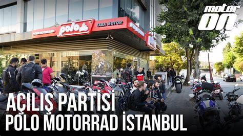 Polo Motorrad Youtube by Polo Motorrad Istanbul A 231 ılışı Youtube
