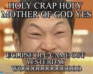 Holy Mother Of God Meme - holy crap holy mother of god yes on memegen