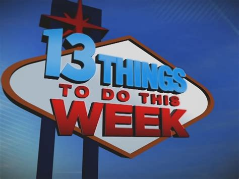whats going on in vegas feb 8 13 13 things to do this week in las vegas for feb 9 15